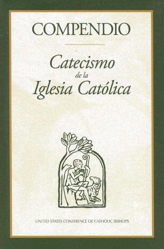Compendio: Catecismo de la Iglesia Catolica