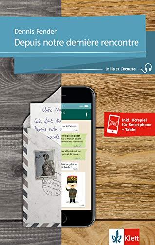 Depuis notre dernière rencontre: Lektüre + Klett-Augmented (Je lis et j'écoute)