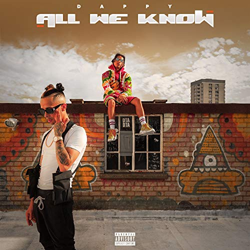 All We Know [Explicit]
