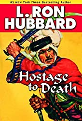 Hostage to Death (Stories from the Golden Age) by L. Ron Hubbard (2009-10-22)