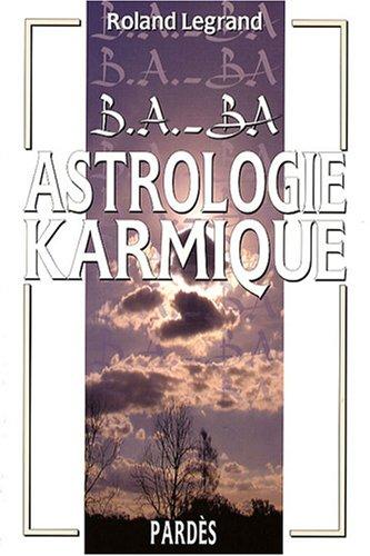 B.A.-BA de l'astrologie karmique
