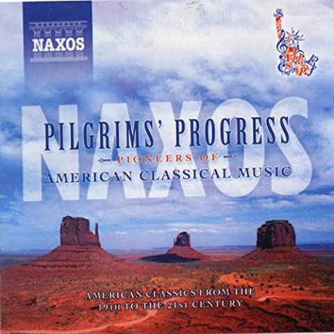 Pilgrims' Progress: Pioneers of American Classical