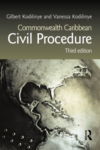 Commonwealth Caribbean Civil Procedure (Commonwealth Caribbean Law) by Gilbert Kodilinye (2008-10-12)