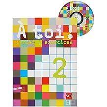 Méthode de français 2. À Toi! Cahier d'exercices + CD-ROM - 9788467529265