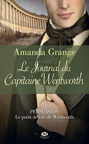 Le Journal du capitaine Wentworth (ROMANTIQUE) (French Edition)