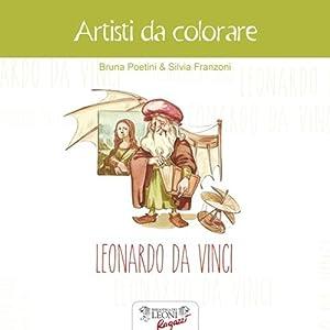 Leonardo da Vinci. Artisti da colorare