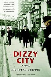 Dizzy City: A Novel
