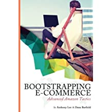 Bootstrapping E-Commerce: Advanced Amazon Tactics