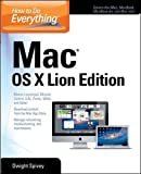 How to Do Everything Mac OS X Lion Edition The new edition of this bestselling Mac guide covers the important features of Apple's major new operating system upgrade, Mac OS X Lion. Full description