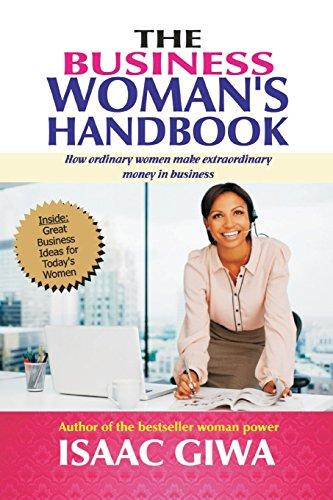 the-business-womans-handbook-how-ordinary-women-make-extraordinary-money-in-business