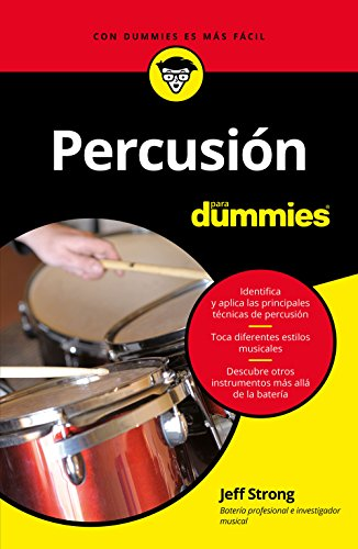 Percusión para Dummies (Spanish Edition) (De Baquetas Bateria)