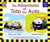 Adventures of Toto the Auto - Book 3  : Contemporary Indian Story Book for Kids