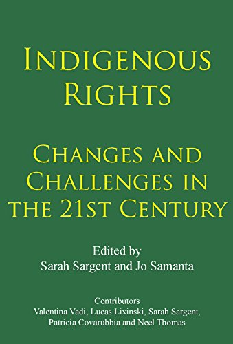 indigenous-rights-changes-and-challenges-in-the-21st-century-english-edition