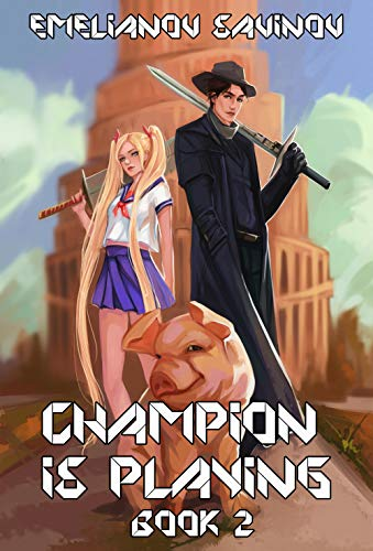 Code Hero (Champion is Playing Book #2) LitRPG Series (English Edition) (Champion Hero)