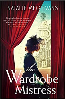 The Wardrobe Mistress by [Evans, Natalie Meg]
