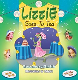 Lizzie Goes to Tea (English Edition) di [Smith, Rosemary]
