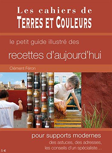 Recettes d'Aujourd'Hui pour Supports Modernes par Clement Feron