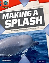 Project X Origins: Grey Book Band, Oxford Level 14: In the News: Making a Splash by Chloe Rhodes (2014-01-09)