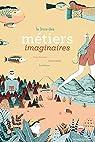 Le livre des métiers imaginaires par Palomar