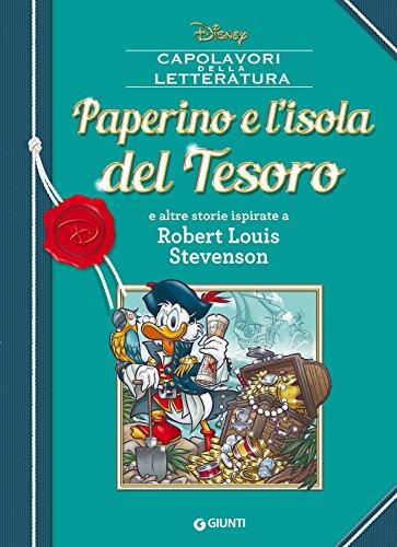 Paperino e l'isola del tesoro e altre storie ispirate a Robert Louis Stevenson