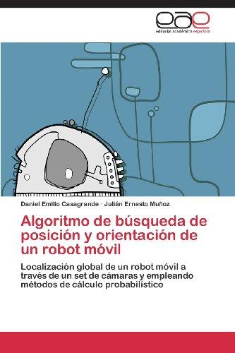 Algoritmo de Busqueda de Posicion y Orientacion de Un Robot Movil