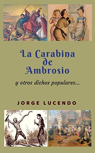 La Carabina de Ambrosio: y otros dichos populares....