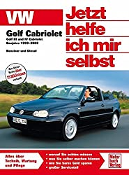 VW Golf III/IV Cabriolet: 1993 - 2002 (Jetzt helfe ich mir selbst)