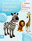 Collins New Primary Maths – Assisting Maths: Discussion Book 4