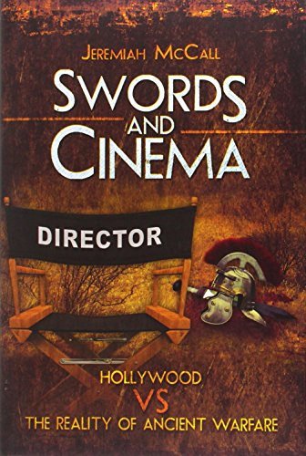 Swords and Cinema: Hollywood vs the Reality of Ancient Warfare (300 Krieg Spartan)