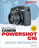 David Busch's Canon Powershot G16 Guide to Digital - Best Reviews Guide