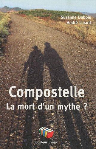 Compostelle, La mort d'un mythe