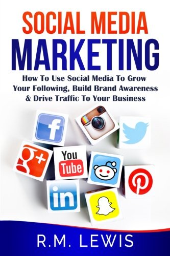 social-media-marketing-learn-strategies-on-how-to-use-facebook-youtube-instagram-and-twitter-to-grow