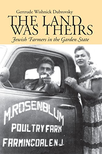 The Land Was Theirs: Jewish Farmers in the Garden State (Judaic Studies Series) (English Edition)