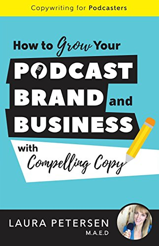 copywriting-for-podcasters-how-to-grow-your-podcast-brand-and-business-with-compelling-copy-english-