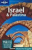 Lonely Planet Reiseführer Israel, Palästina - Amelia Thomas