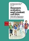 Benessere scolastico negli studenti con DSA. I fattori dello sviluppo positivo per la costruzione dell'adultità
