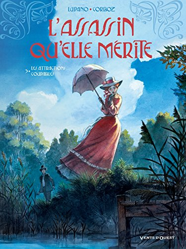 L'Assassin qu'elle mérite - Tome 03: Les Attractions coupables par Wilfrid Lupano