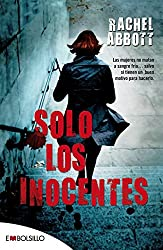Solo los inocentes/ Only the Innocent