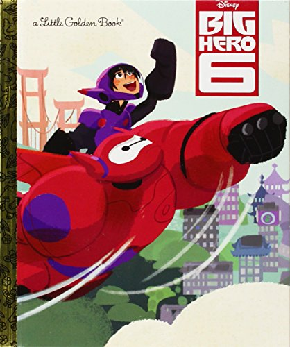 Big Hero 6 (Disney Big Hero 6) (Little Golden Books)