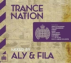 Trance Nation Aly and Fila