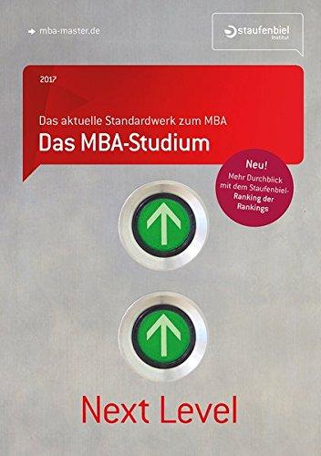 Staufenbiel Staufenbiel MBA-Studium 2017: Dein Karriere-Handbuch