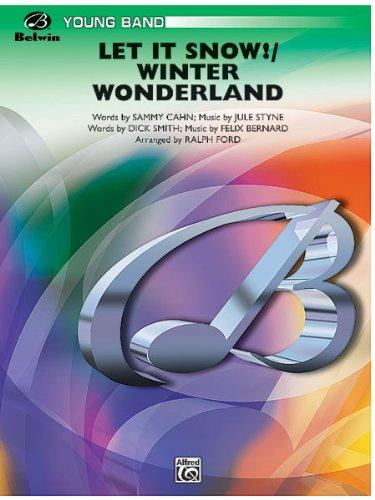 ALFRED PUBLISHING FORD RALPH - LET IT SNOW! ,WINTER WONDERLAND - SYMPHONIC WIND BAND Noten Pop, Rock, .... Blasinstrumente