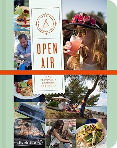 Preisvergleich Produktbild Open Air - Das Festival- & Camping-Kochbuch