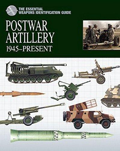 Postwar Artillery: 1945-Present (The Essential Weapons Identification Guide) por Michael E. Haskew