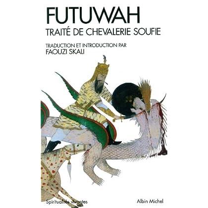 Futuwah: Traité de chevalerie soufie