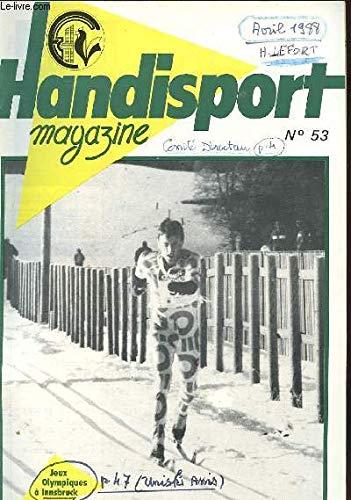 HANDISPORT MAGAZINE 25e ANNEE N°53 - JEUX OLYMPIQUES A INNSBRUCK