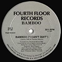 Bamboo (Musto & Bones) / Bamboo (I Can't Quit)