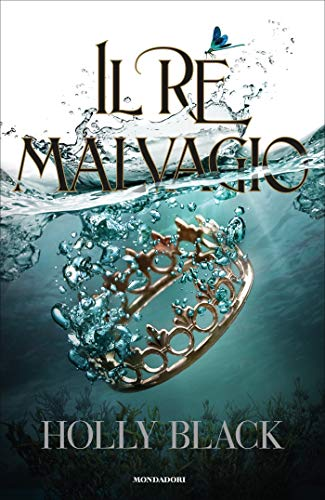 Il re malvagio (The Folk of the Air Vol. 2)