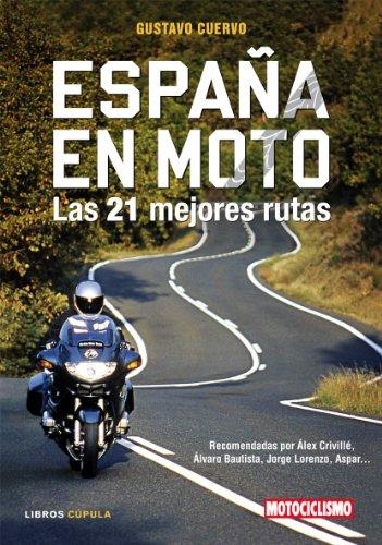 España en moto (Motor) por Gustavo Cuervo