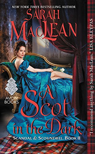 A Scot in the Dark (Scandal & Scoundrel)